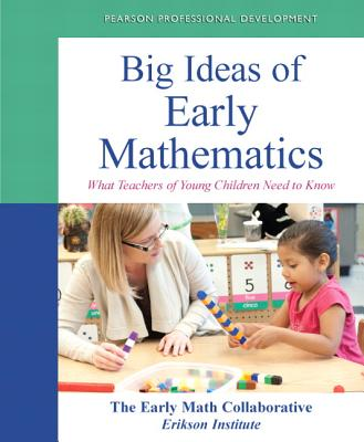 Big Ideas of Early Mathematics By Early Math Collaborative (COR)